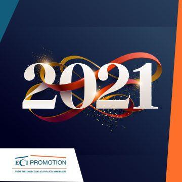 ECI Promotion vous souhaite une bonne année 2021
